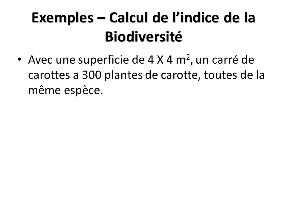 Exemples – Calcul de l'indice de la Biodiversité