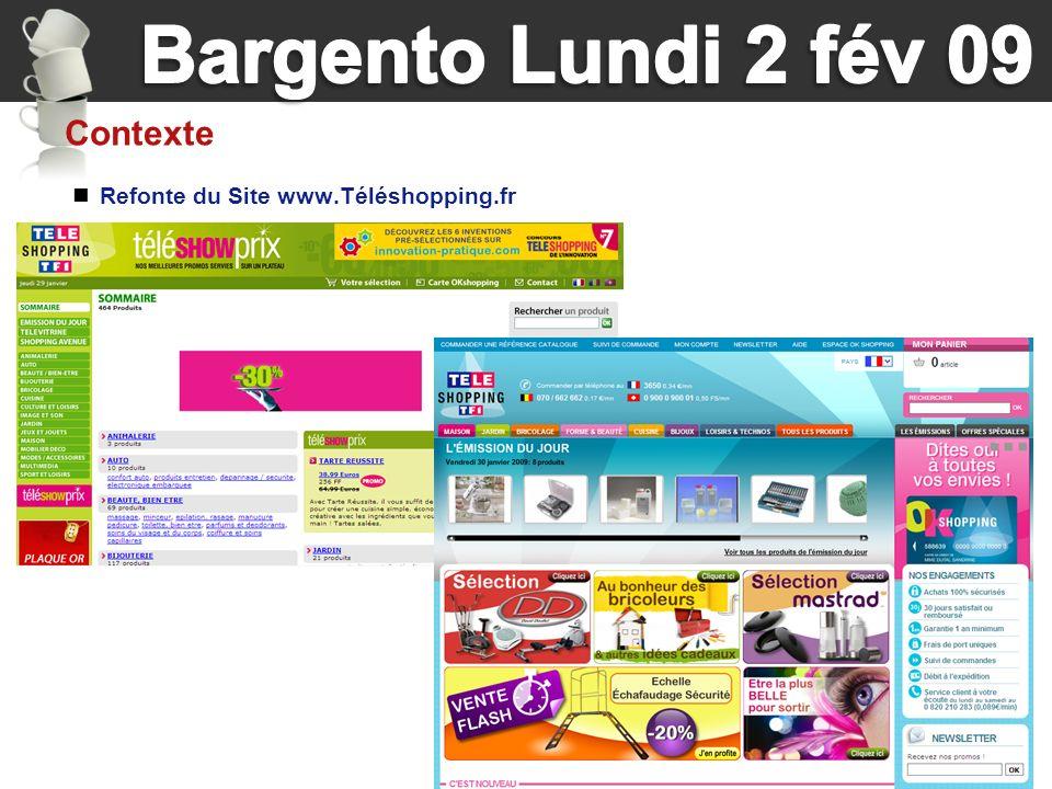 Contexte Refonte du Site www.Téléshopping.fr