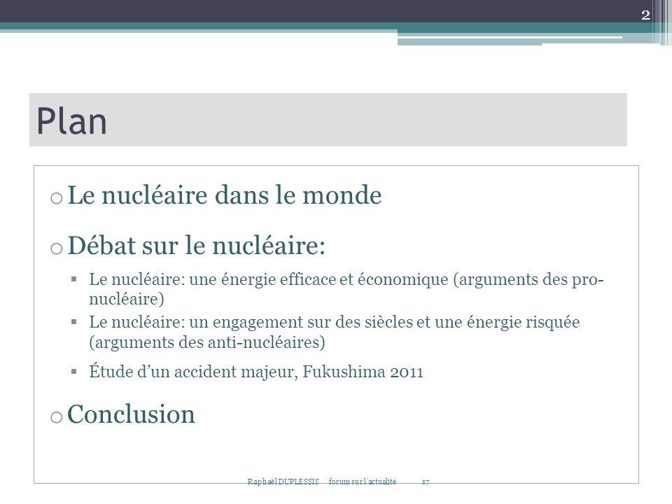 Plan Le nucléaire dans le monde Débat sur le nucléaire: Conclusion
