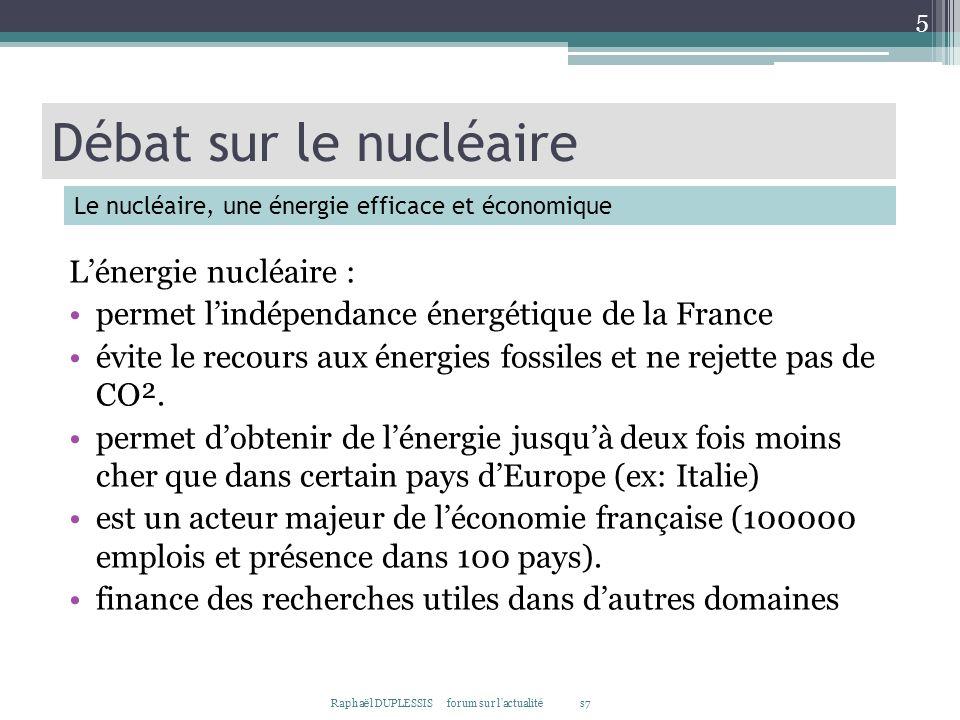 Débat sur le nucléaire L'énergie nucléaire :