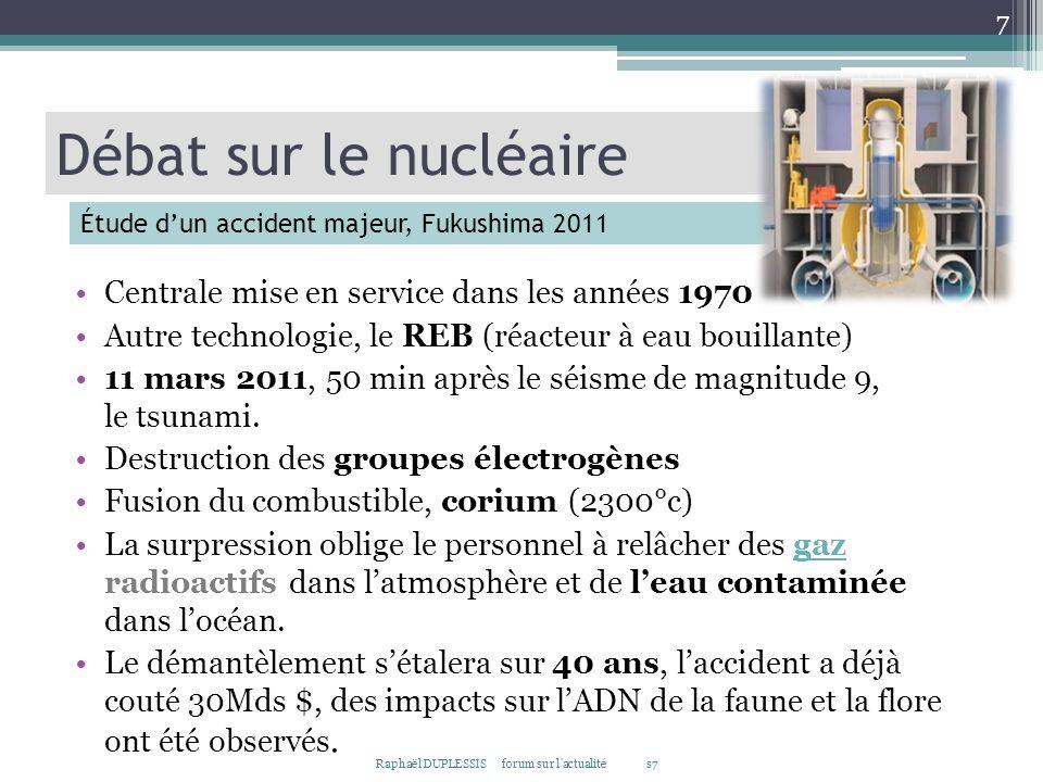 Débat sur le nucléaire Centrale mise en service dans les années 1970