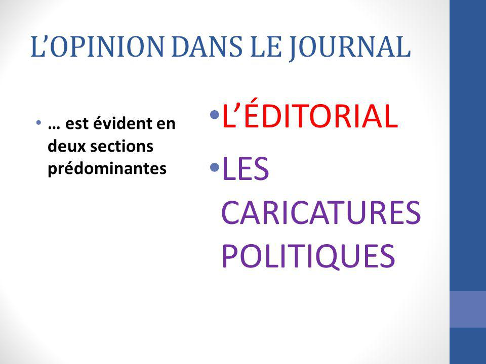 L'OPINION DANS LE JOURNAL