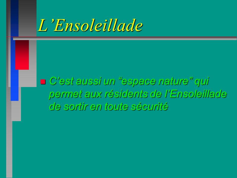 L'EnsoleilladeC'est aussi un espace nature qui permet aux résidents de l'Ensoleillade de sortir en toute sécurité.