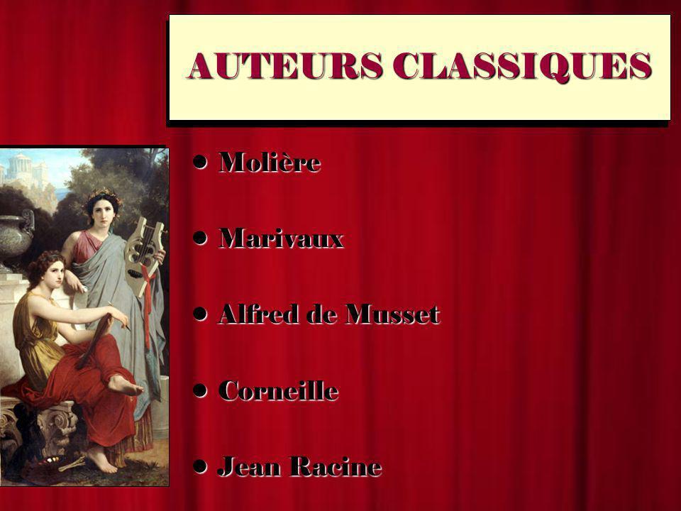 AUTEURS CLASSIQUES Molière Marivaux Alfred de Musset Corneille