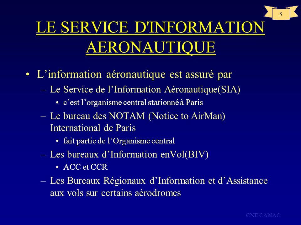 LE SERVICE D INFORMATION AERONAUTIQUE
