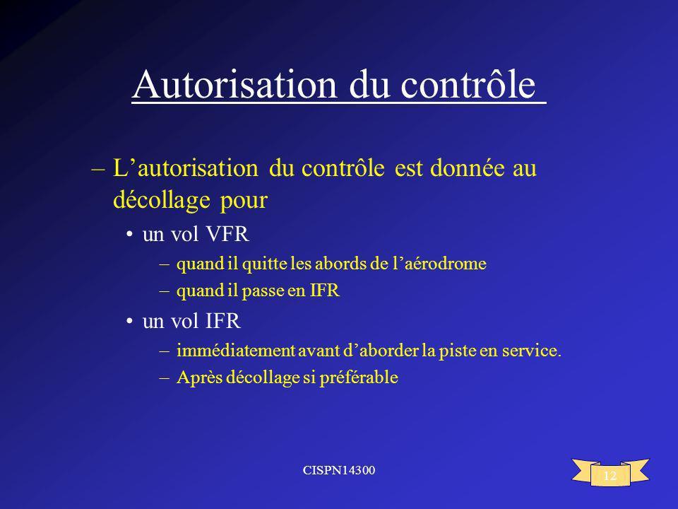 Autorisation du contrôle