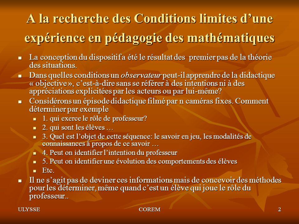 A la recherche des Conditions limites d'une expérience en pédagogie des mathématiques