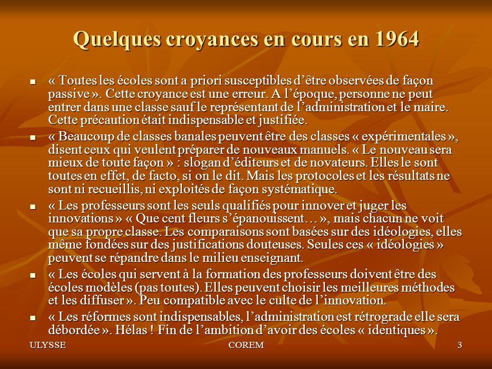 Quelques croyances en cours en 1964