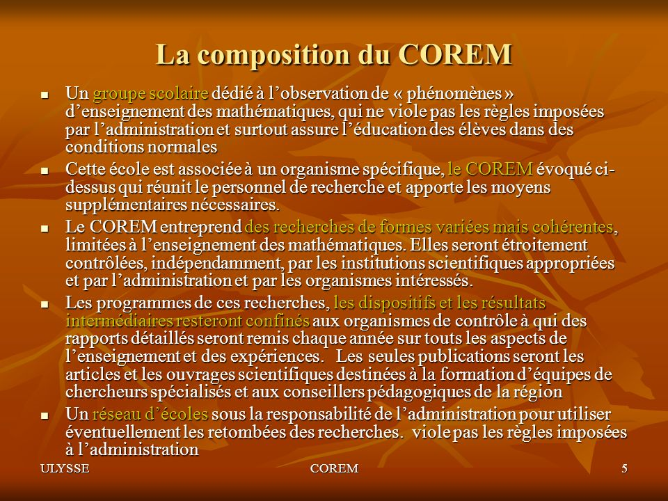 La composition du COREM