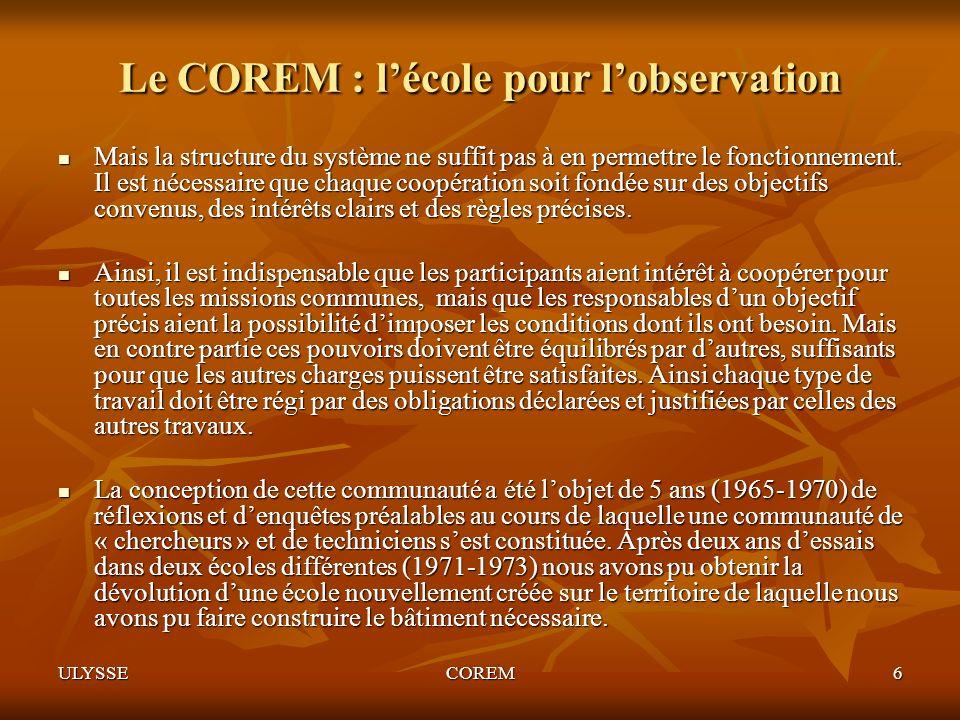 Le COREM : l'école pour l'observation