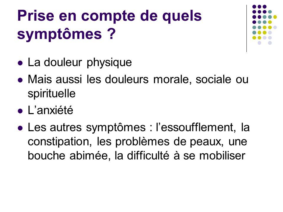 Prise en compte de quels symptômes