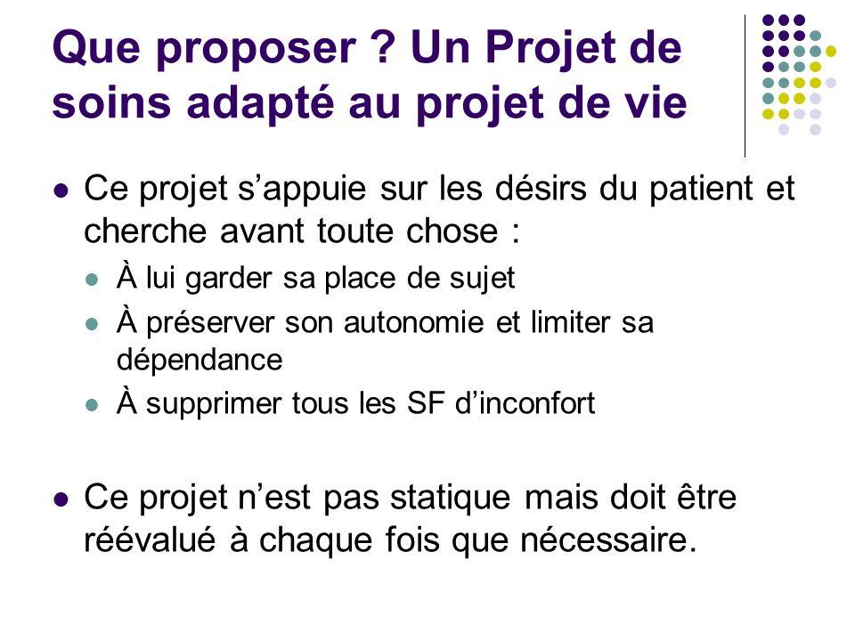 Que proposer Un Projet de soins adapté au projet de vie