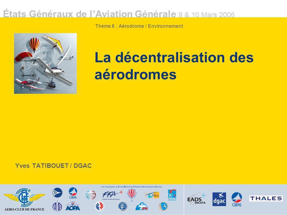 La décentralisation des aérodromes
