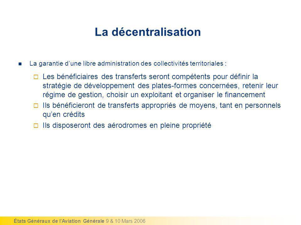 La décentralisation La garantie d'une libre administration des collectivités territoriales :
