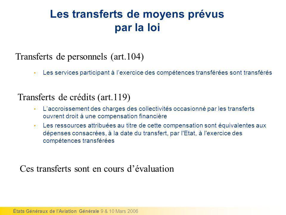 Les transferts de moyens prévus par la loi