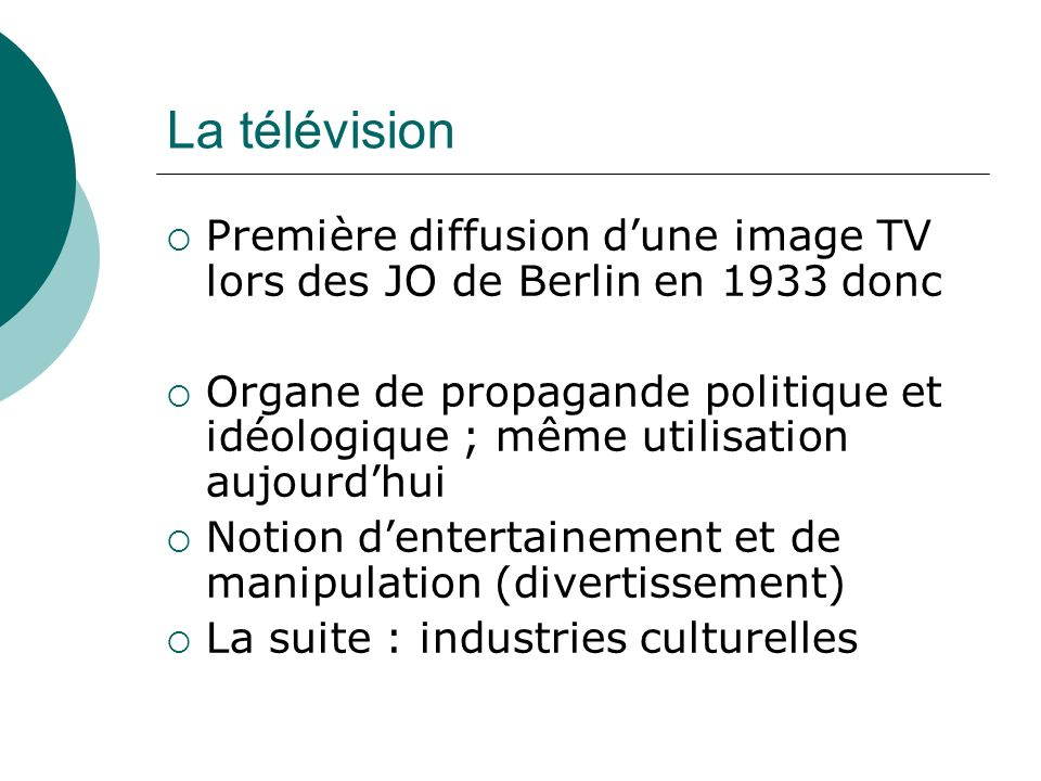 La télévision Première diffusion d'une image TV lors des JO de Berlin en 1933 donc.