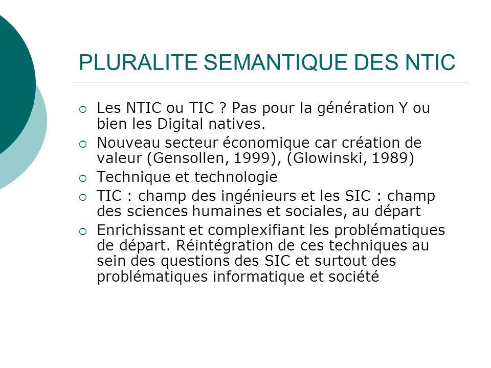 PLURALITE SEMANTIQUE DES NTIC
