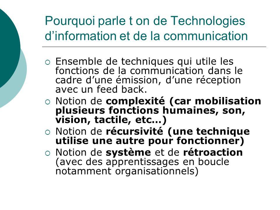Pourquoi parle t on de Technologies d'information et de la communication