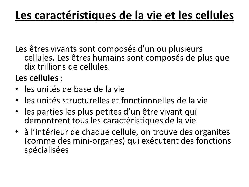 Les caractéristiques de la vie et les cellules