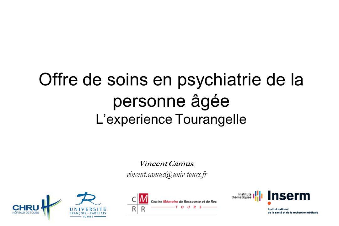 Offre de soins en psychiatrie de la personne âgée L'experience Tourangelle