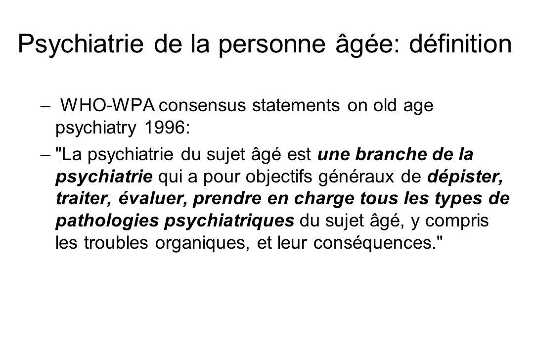 Psychiatrie de la personne âgée: définition