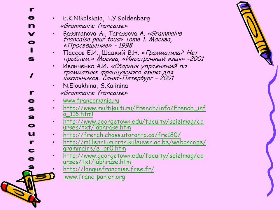 renvois / ressources E.K.Nikolskaia, T.Y.Goldenberg