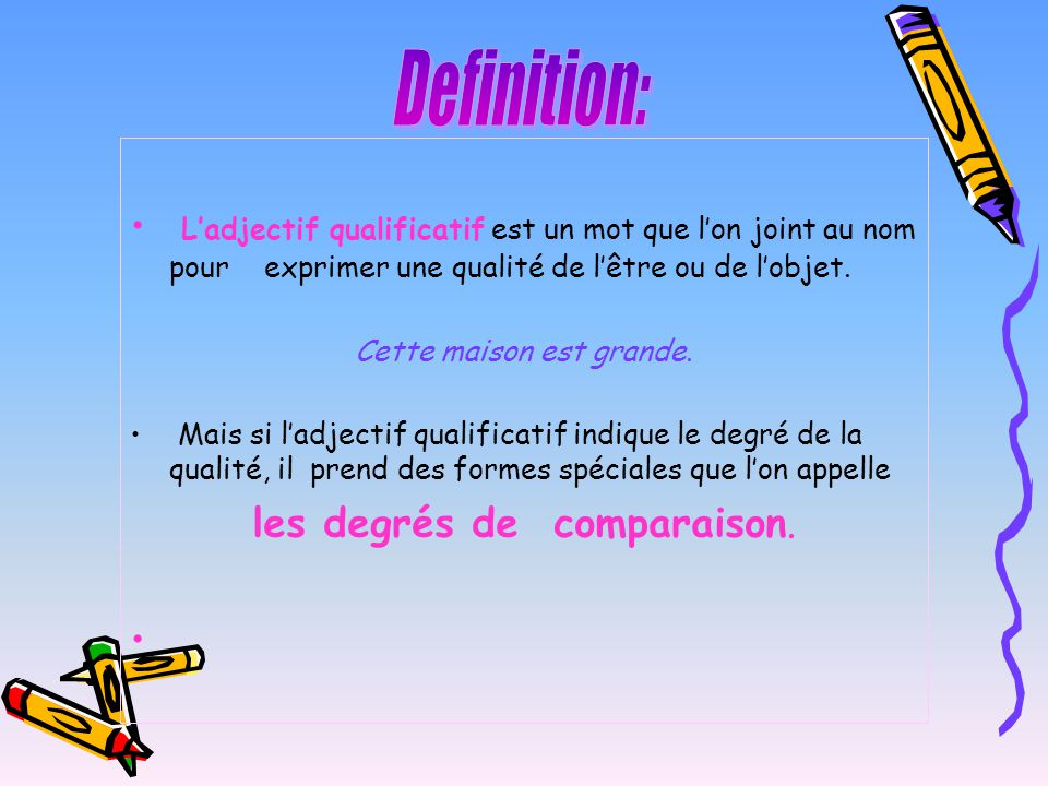Les degr s de comparaison ppt video online t l charger for Definition de l