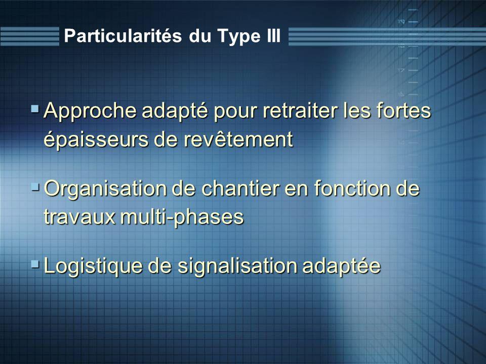 Particularités du Type III