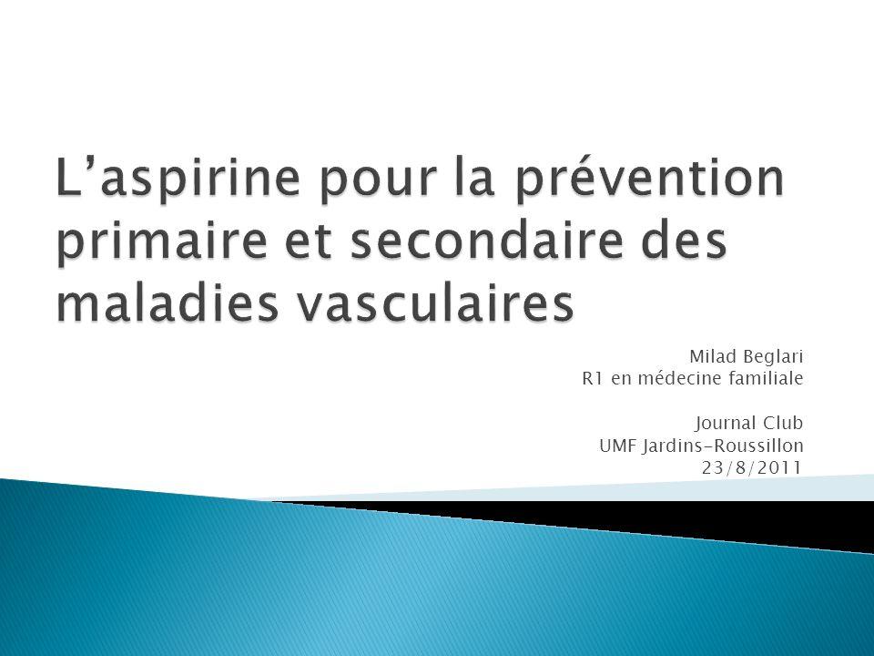 L'aspirine pour la prévention primaire et secondaire des maladies vasculaires