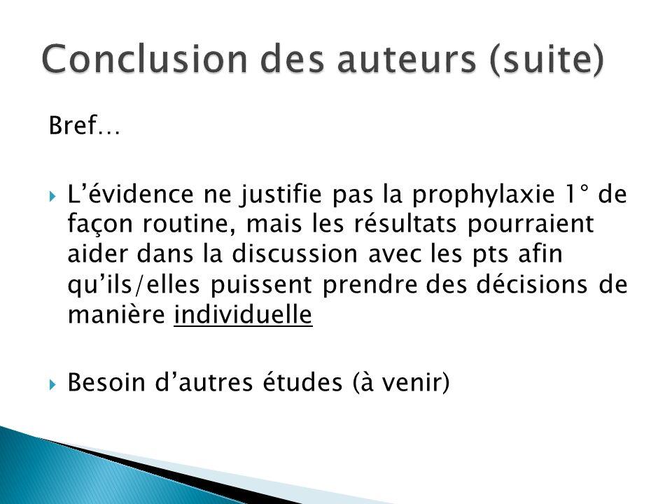 Conclusion des auteurs (suite)