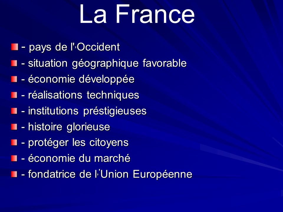 La France - pays de l ,Occident - situation géographique favorable