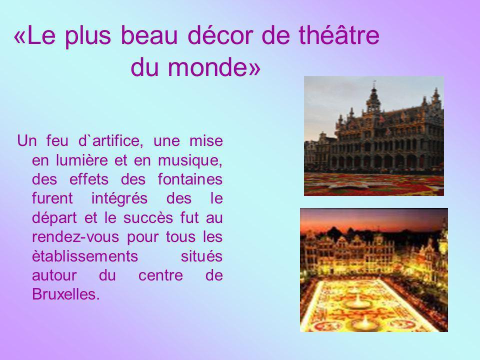 «Le plus beau décor de théâtre du monde»