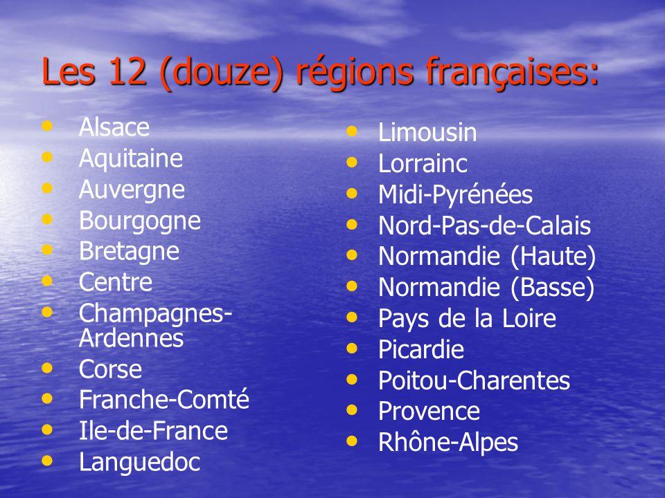 Les 12 (douze) régions françaises: