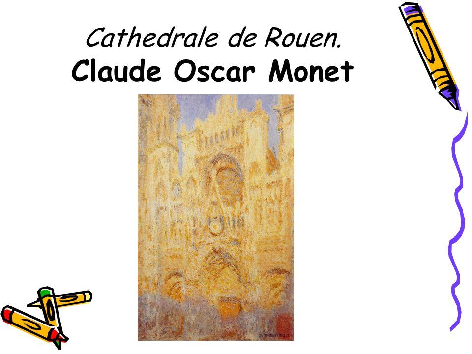 Cathedrale de Rouen. Claude Oscar Monet