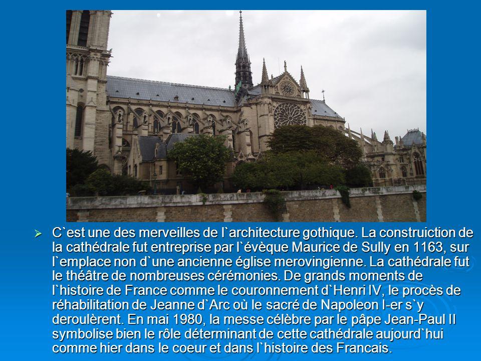 C`est une des merveilles de l`architecture gothique