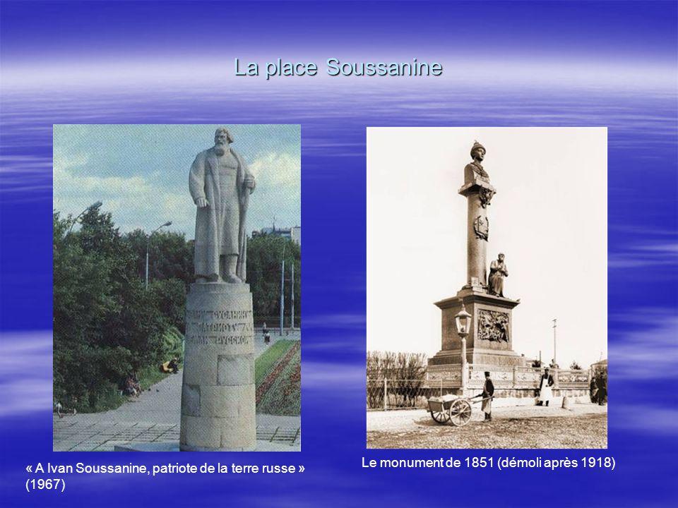 La place Soussanine Le monument de 1851 (démoli après 1918)