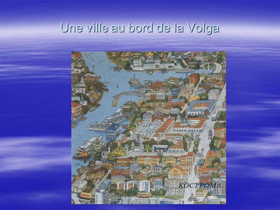 Une ville au bord de la Volga