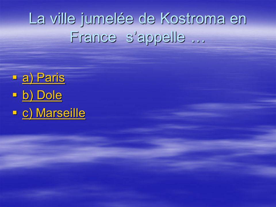 La ville jumelée de Kostroma en France s'appelle …