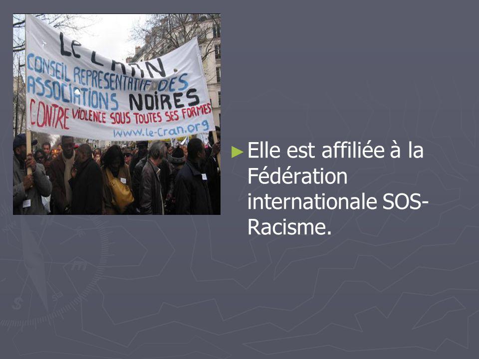 Elle est affiliée à la Fédération internationale SOS-Racisme.