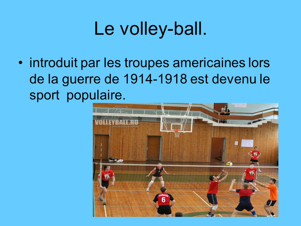 Le volley-ball.