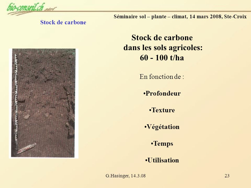 Stock de carbone dans les sols agricoles: 60 - 100 t/ha