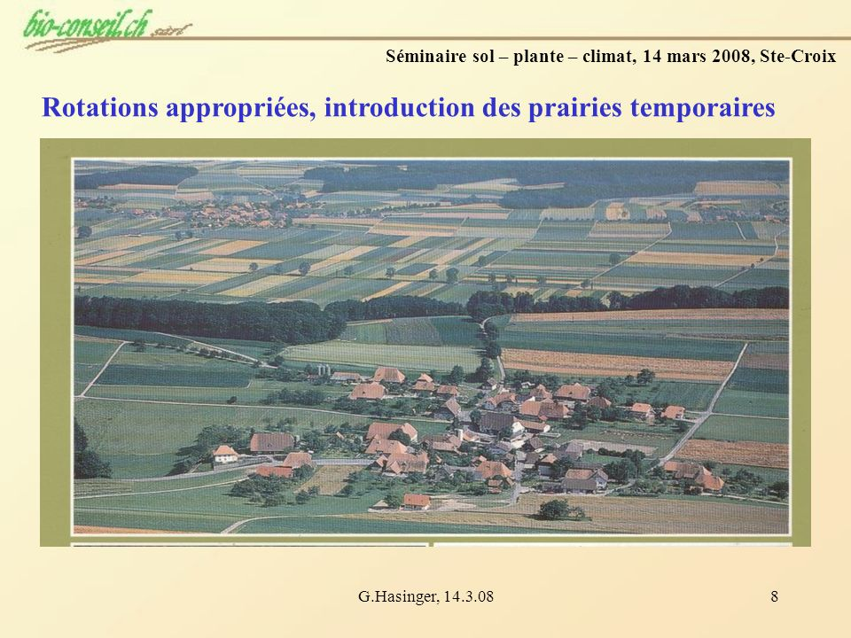 Rotations appropriées, introduction des prairies temporaires