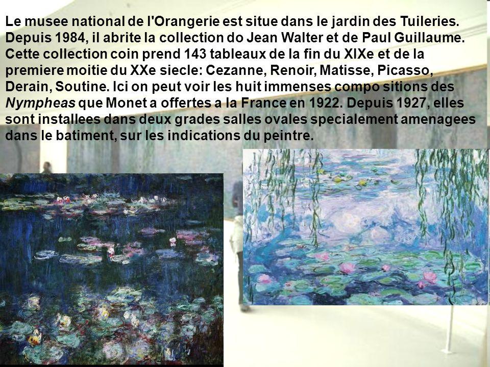 Le musee national de l Orangerie est situe dans le jardin des Tuileries.