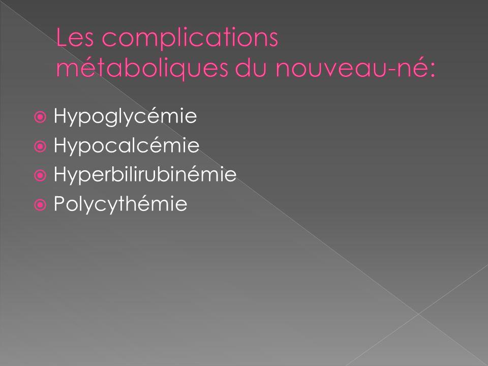Les complications métaboliques du nouveau-né: