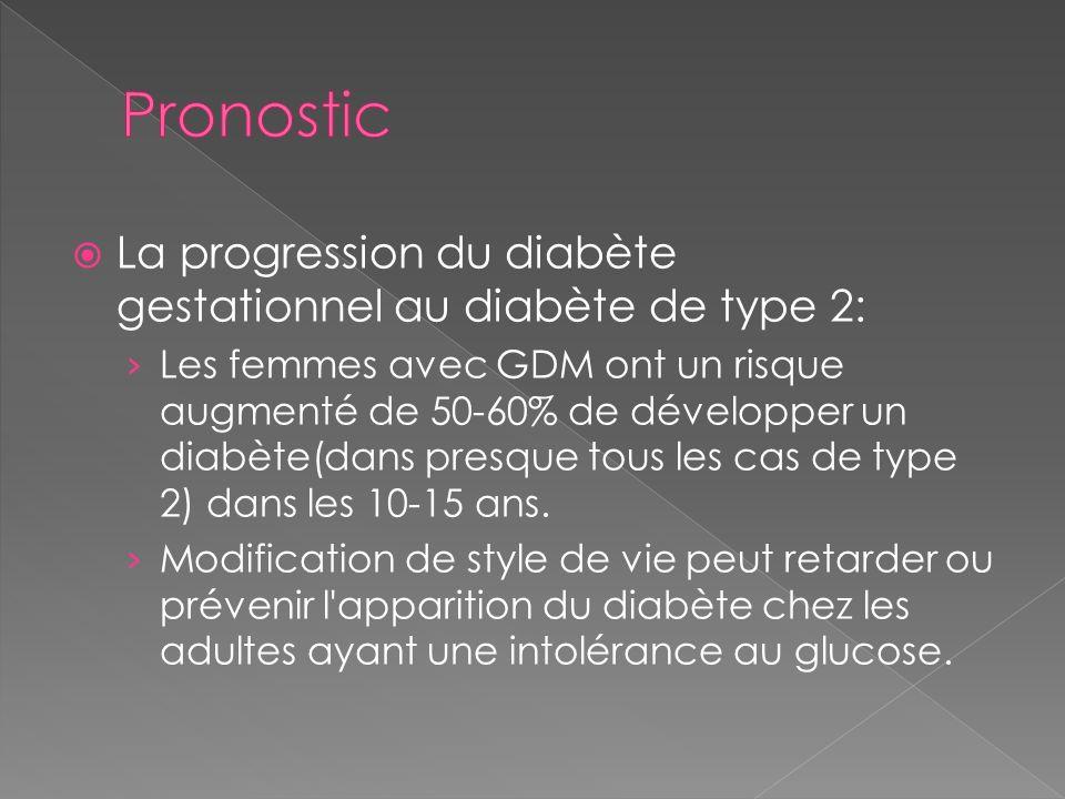 Pronostic La progression du diabète gestationnel au diabète de type 2: