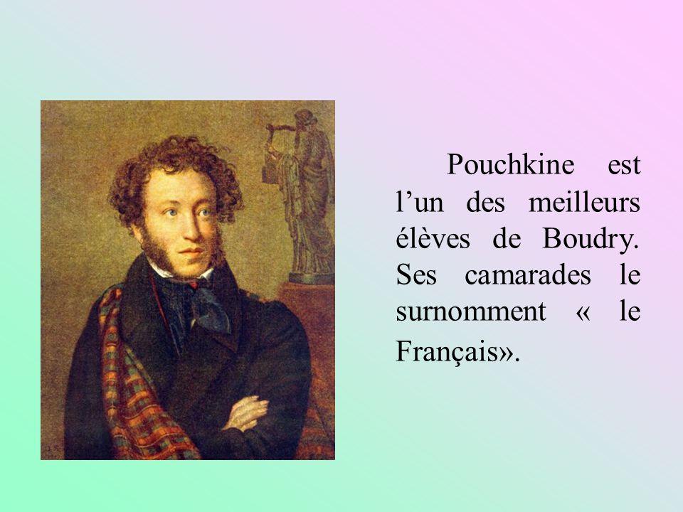 Pouchkine est l'un des meilleurs élèves de Boudry
