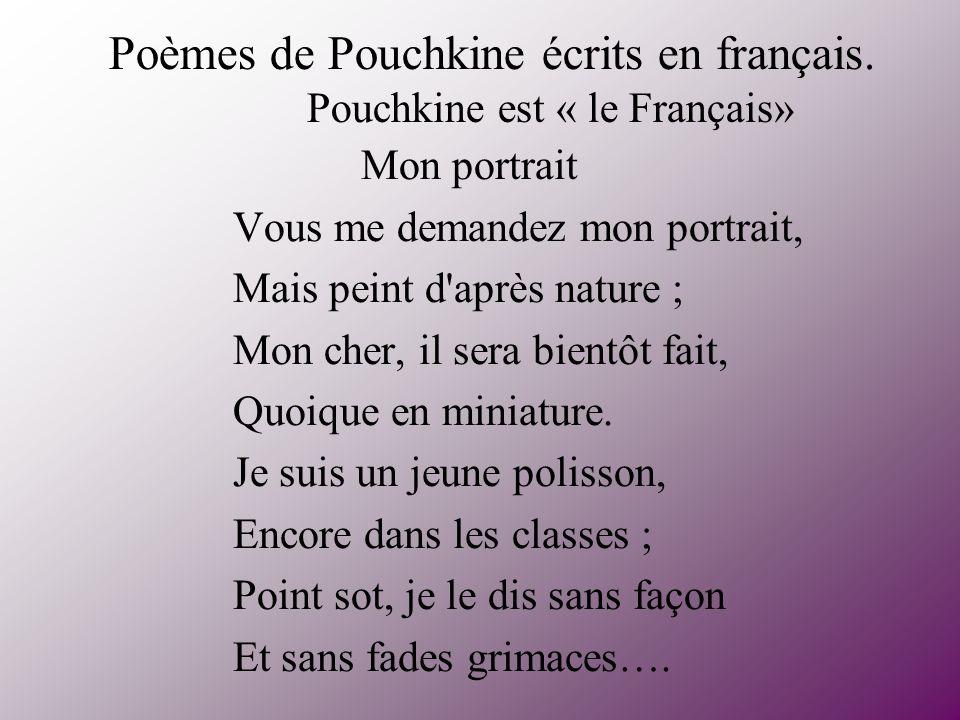 Poèmes de Pouchkine écrits en français. Pouchkine est « le Français»