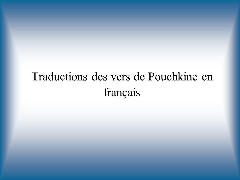 Traductions des vers de Pouchkine en français