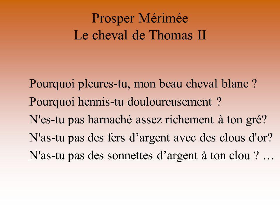 Prosper Mérimée Le cheval de Thomas II