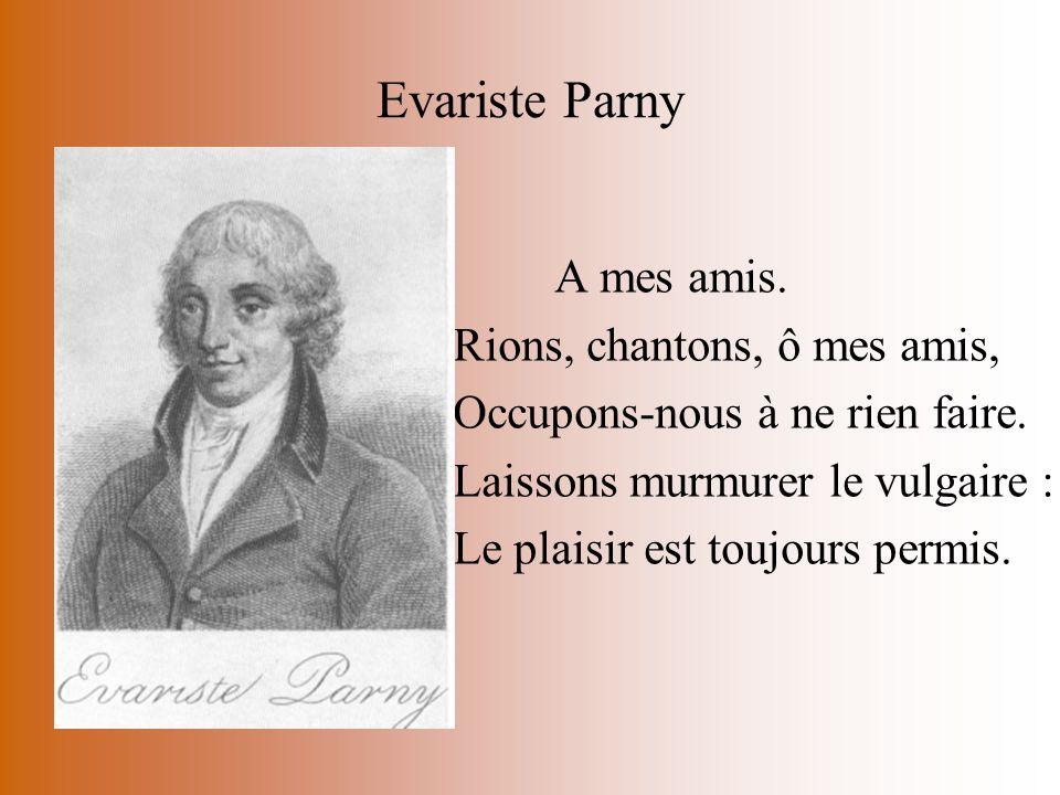 Evariste Parny Rions, chantons, ô mes amis,
